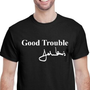 Good Trouble-John Lewis
